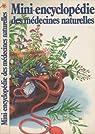 Mini-encyclopédie des médecines naturelles par Millanvoye