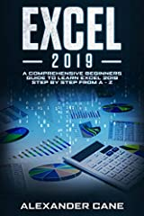 A Direct No-Nonsense Guide to Learning Excel              The Excel 2019 Guide has everything you need to get started in creating and making the most out of your spreadsheets.        This book is designed for Excel 2019 users ...