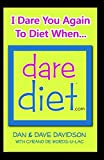img - for DARE DIET - I Dare You Again To Diet When book / textbook / text book