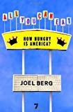 All You Can Eat, Joel Berg, 1583228543