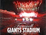 Farewell Giants Stadium : The Concerts, the Events, the Sports, The Star-Ledger, 1597252484