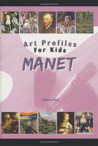 Manet (Art Profiles for Kids) PDF