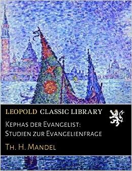 Book Kephas der Evangelist: Studien zur Evangelienfrage