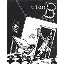 Plan B Numero Deux: Le collectif de Bande Dessinee de l'Universite du Quebec en Outaouais