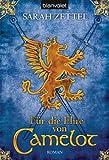 Für die Ehre von Camelot: Roman