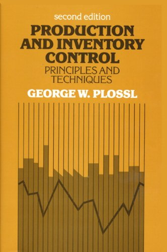 Production and Inventory Control: Principles and Techniques (2nd Edition)