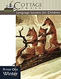 Primer One Winter (Language Lessons for Children) (Volume 2)