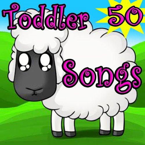 50 Toddler Songs