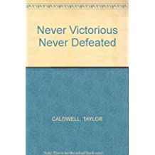 Never Victorious Never Defeated