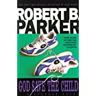 God Save the Child (The Spenser Series Book 2)