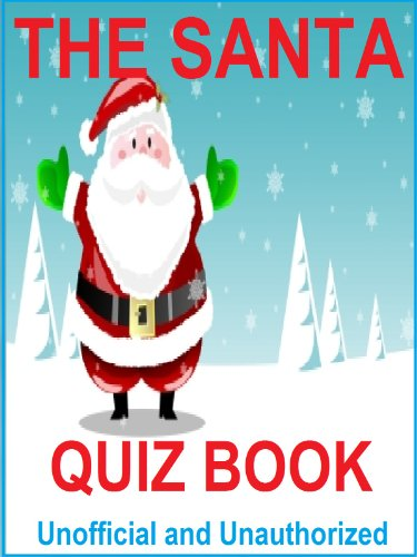 the santa quiz book how much do you know about the man in red by