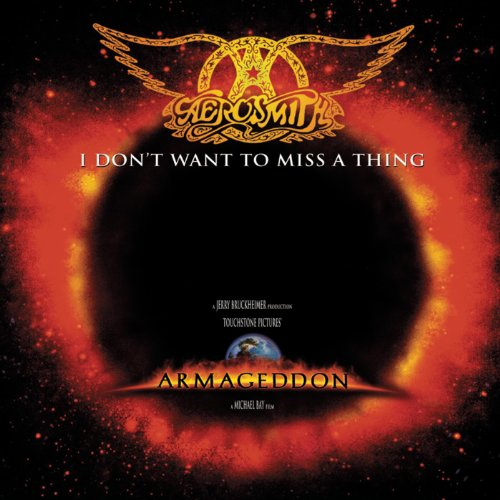 I Don't Want To Miss A Thing (Aerosmith Don T Wanna Miss A Thing)