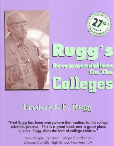 Rugg's Recommendations on the Colleges, 27th Edition