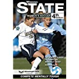 WINNING STATE WOMEN'S SOCCER: The Athlete's Guide to Competing Mentally Tough (4th Edition)