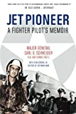 img - for Jet Pioneer: A Fighter Pilot's Memoir book / textbook / text book