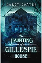 The Haunting of Gillespie House Paperback