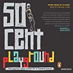 Playground: The Mostly True Story of a Former Bully | 50 Cent