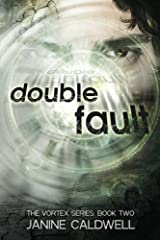 Double Fault: Book 2 of The Vortex Series (Volume 2) by Janine Caldwell (2012-04-12) Paperback