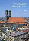 img - for Monaco Di Baviera: Chiesa Di Nostra Signora, La Frauenkirche (Kleine Kunstfuhrer) (Italian Edition) by Peter Pfister (2008-06-25) book / textbook / text book