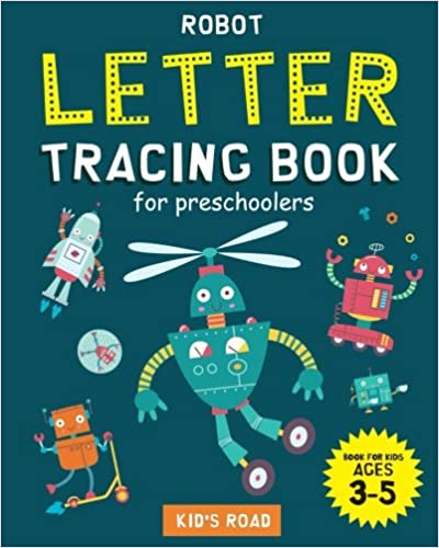 Letter tracing book for preschoolers book for kids ages 3-5 Robot