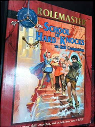 Rolemaster: School of Hard Knocks, the Skill Companion