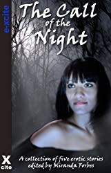 The Call of the Night - an Xcite Books collection of five erotic paranormal stories