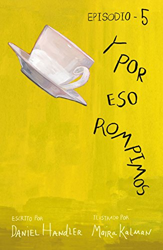 Y por eso rompimos (Episodio 5) (Spanish Edition) by [Handler,