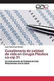 img - for Cuestionario de calidad de vida en Cirug a Pl stica ca-cip 31 (Spanish Edition) book / textbook / text book