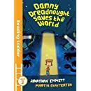Danny Dreadnought Saves the World (Reading Ladder)