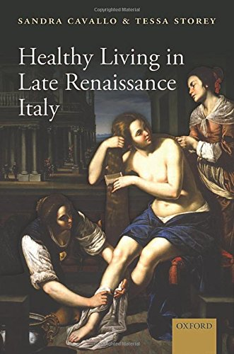 Healthy Living in Late Renaissance Italy