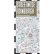 Streetwise Edinburgh Map - Laminated City Center Street Map of Edinburgh, Scotland (Michelin Streetwise Maps)
