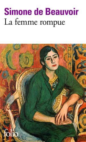 La femme rompue: L'âge de discretion, Monologue (French Edition)