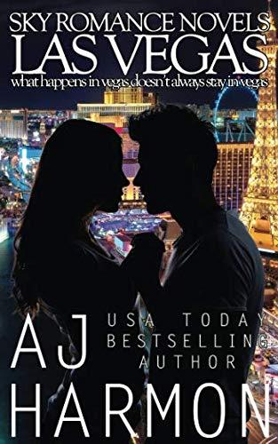 Las Vegas - what happens in vegas doesn't always stay in vegas (Sky Romance Novels) (Volume 2)