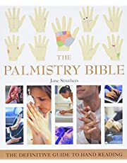 The Palmistry Bible: The Definitive Guide to Hand Reading (Volume 6)
