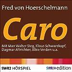 Caro | Fred von Hoerschelmann