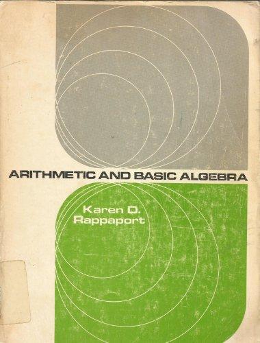 Arithmetic and basic algebra