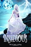 Insidious: The Marked Mage Chronicles (Volume 1)