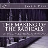 The Making of The Radicals: A Tribute to Spiritual Martyrs Michael and Margaretha Sattler