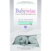 "On Becoming Babywise: Giving Your Infant the Gift of Nighttime Sleep ""2019 edition""- Interactive Support"