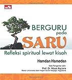 Berguru pada Saru: Refleksi Spiritual Lewat Kisah (Indonesian Edition) by Hamdan Hamedan (2015-03-16)