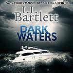 Dark Waters: A Jeff Resnick Mystery, Book 6 | L.L. Bartlett