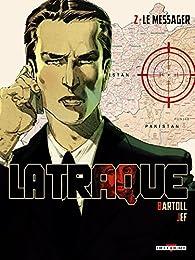 La Traque, tome 2 : Le Messager par Jean-Claude Bartoll