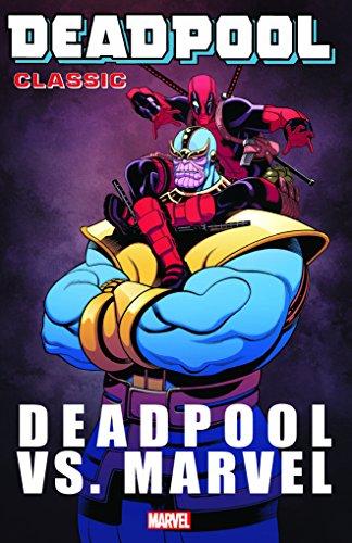 (Deadpool Classic Vol. 18: Deadpool Vs.)