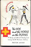 The Hoe and the Horse on the Plains, Preston Holder, 0803207301