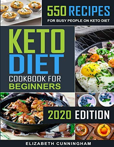 Keto Diet Cookbook For Beginners: 550 Recipes For Busy People on Keto Diet (Keto Diet for Beginners) (Best Way To Lose Weight With Pcos)