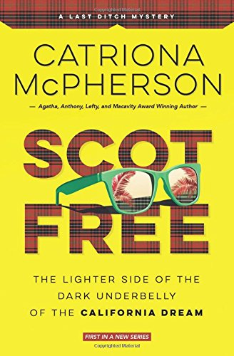 Read Online Scot Free (A Last Ditch Mystery) ebook