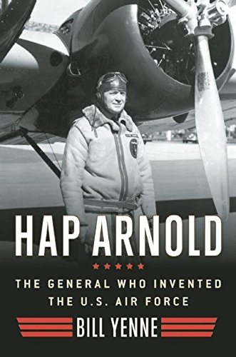 hap-arnold-the-general-who-invented-the-us-air-force
