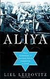 Aliya, Liel Leibovitz, 0312315155