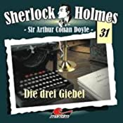 Die drei Giebel (Sherlock Holmes 31) | Sir Arthur Conan Doyle