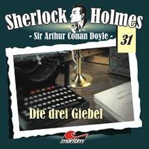 Die drei Giebel (Sherlock Holmes 31) Hörspiel